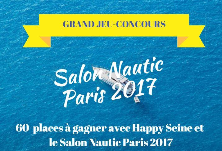 Jeu-concours Happy Seine x Salon Nautique 2017
